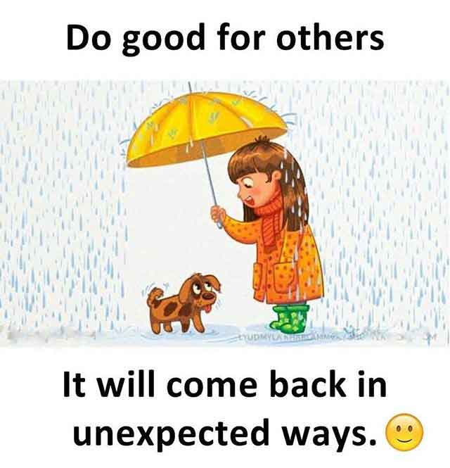Do Good For Others - It Will Come Back in Unexpected Ways - Best Girls Best Dog Memes
