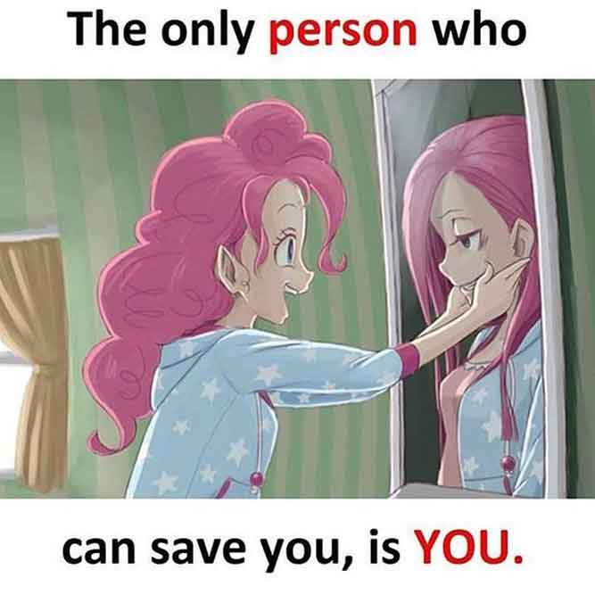 You - The Only Person Who Can Save You - Love Self Memes of the Year