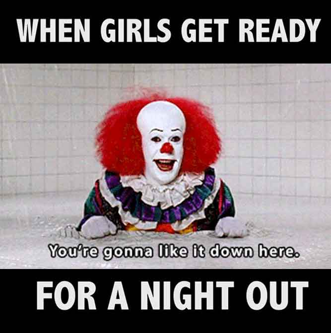 when girl ready for a night out - it memes