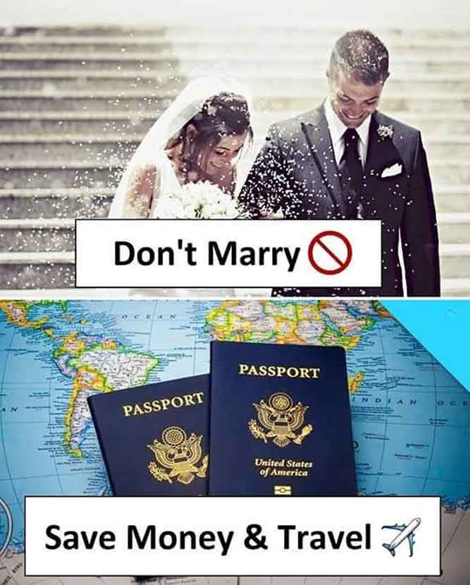 Don't Marry - Save Money & Travel