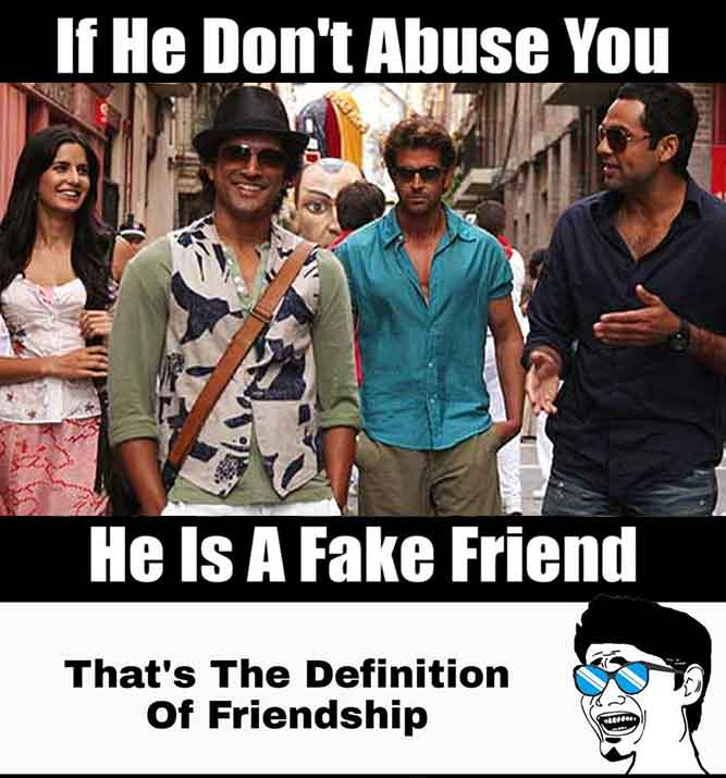 If He Don't Abuse You - He Is A Fake Friend| That's the Definition Of Friendship