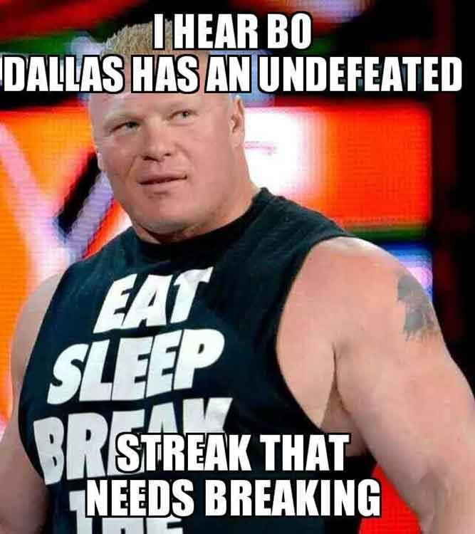 I Hear Bo Dallas Has an Undefeated - Streak That Needs Breaking
