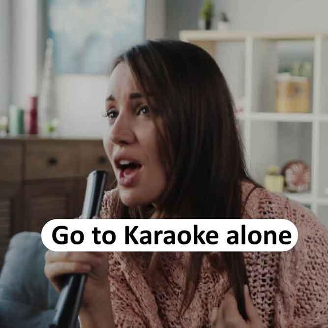 Go to Karaoke Alone